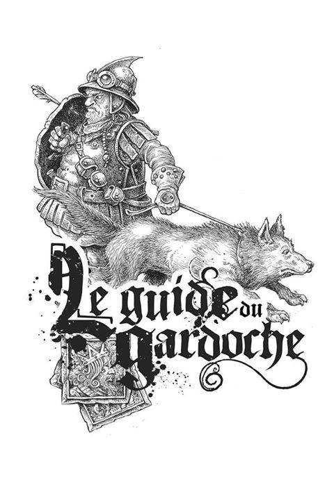 Wastburg, le Guide du Gardoche © les XII Singes