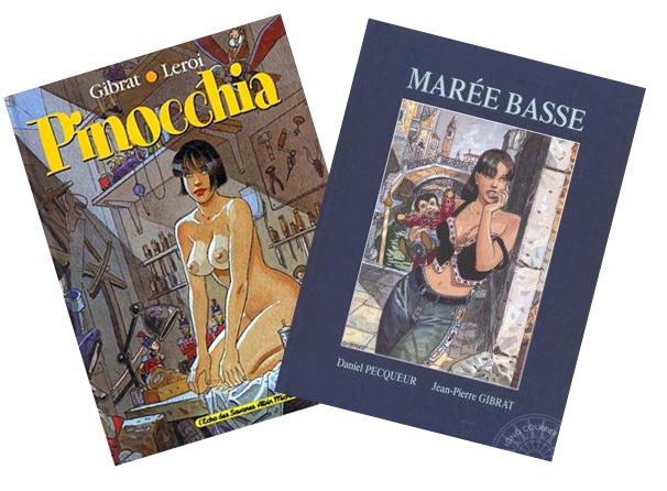 Couvertures Pinocchia (© Albin Michel / Gibrat / Leroi) et Marée Basse (© Dargaud / Gibrat)