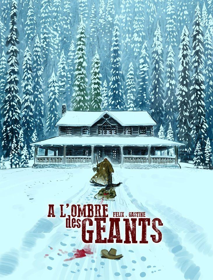 Projet de couverture A l'Ombre des Géant © Gastine / Félix