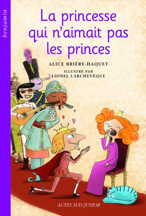 la Princesse qui n'aimait pas les princes de Lionel Larchevêque