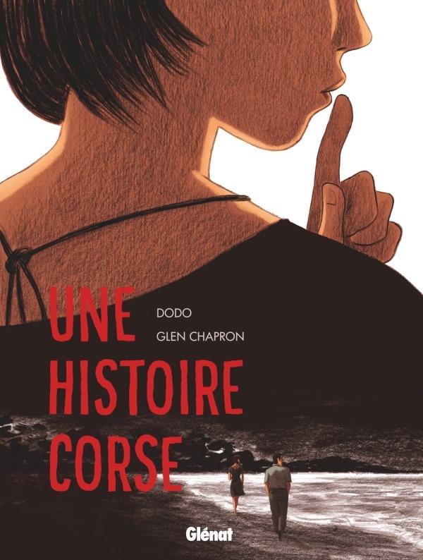 Une Histoire Corse de Glen Chapron
