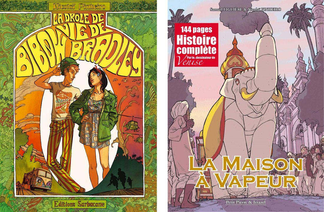 Couvertures de la Double vie de Bibow Bradley et de la Maison à Vapeur © Edition Sarbacanne / Petit Pierre & Ieiazel